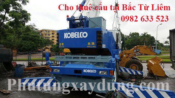 Dịch vụ cho thuê xe cẩu tại quận Bắc Từ Liêm - Hà Nội
