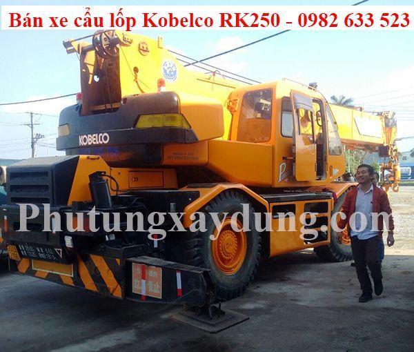 Bán xe cẩu lốp Kobelco RK250 trọng tải 25 tấn